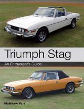 Triumph Stag: An Enthusiast's Guide