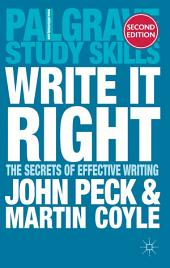 Write it Right: The Secrets of Effective Writing, Edition 2