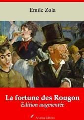 La fortune des Rougon: Nouvelle édition augmentée