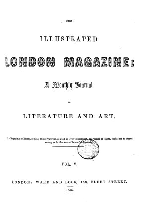 THE ILLUSTRATED LONDON MAGAZINE