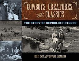 Cowboys  Creatures  and Classics PDF