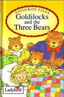 Favorite Tales - Goldilocks and the Three Bears