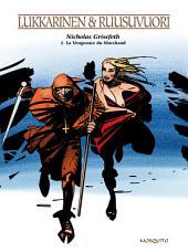 Nicholas Grisefoth - Tome 2 - La vengeance du marchand