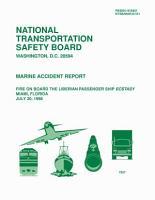 Fire on board the Liberian passenger ship Ecstasy  Miami  Florida  July 20  1988   marine accident report PDF
