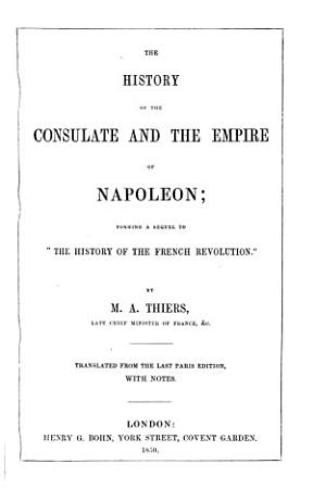 The history of the consulate and the empire of Napoleon  Transl PDF