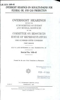 Oversight Hearings on Royalty in kind for Federal Oil and Gas Production PDF