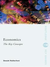 Economics: The Key Concepts