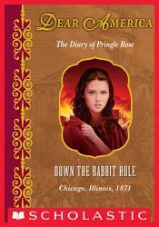 Dear America Down The Rabbit Hole Book PDF
