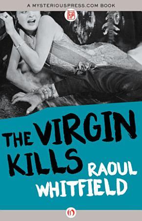The Virgin Kills PDF