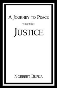 A Journey to Peace Through Justice Book