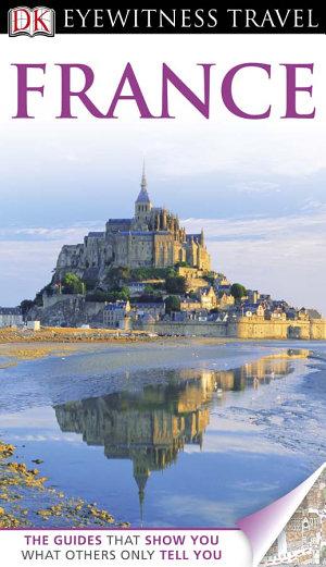 DK Eyewitness Travel Guide: France
