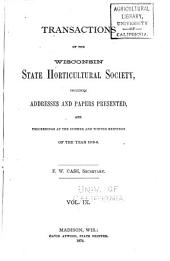 Annual Report of the Wisconsin State Horticultural Society: Volume 9