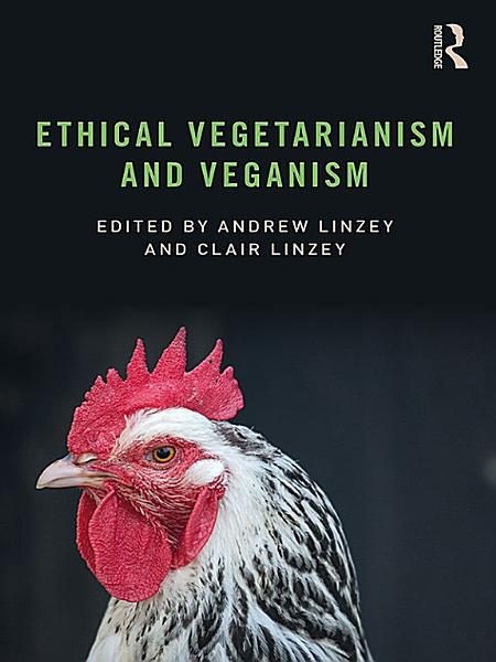 Download Ethical Vegetarianism and Veganism Book