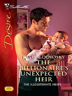 The Billionaire s Unexpected Heir Book