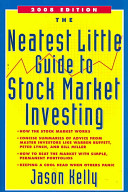 The Neatest Little Guide to Stock Market Investing Book