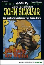 John Sinclair - Folge 0651: Die Rache der Wölfin (2. Teil)