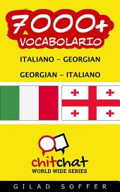 7000+ Italiano - Georgian Georgian - Italiano Vocabolario