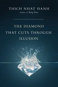 The Diamond That Cuts Through Illusion Book