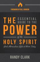 The Essential Guide to the Power of the Holy Spirit PDF