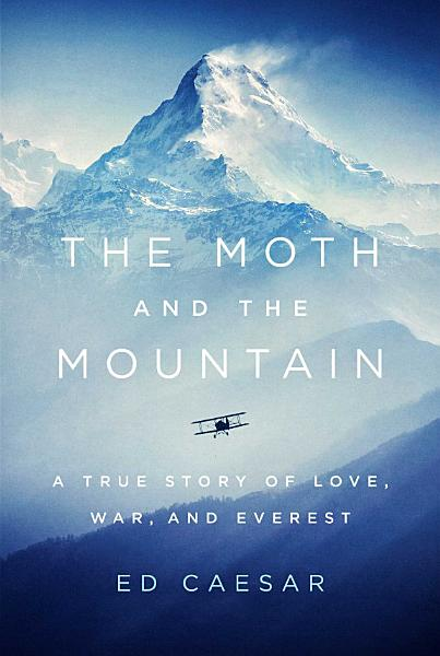 Download The Moth and the Mountain Book