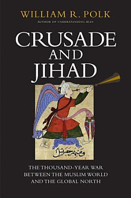 Crusade and Jihad
