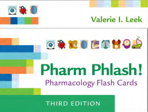 Pharm Phlash  Pharmacology Flash Cards Book