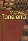 Manual de tonelería: destinado a usuarios de toneles