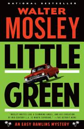 Little Green: An Easy Rawlins Mystery
