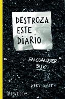 Destroza Este Diario En Cualquier Sitio PDF