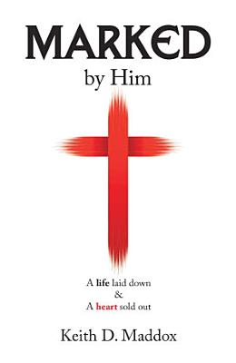 Marked by Him