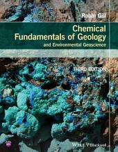 Chemical Fundamentals of Geology and Environmental Geoscience: Edition 3