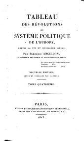 Tableau des révolutions du système politique de l'Europe, depuis la fin du quinzième siècle: Volume4