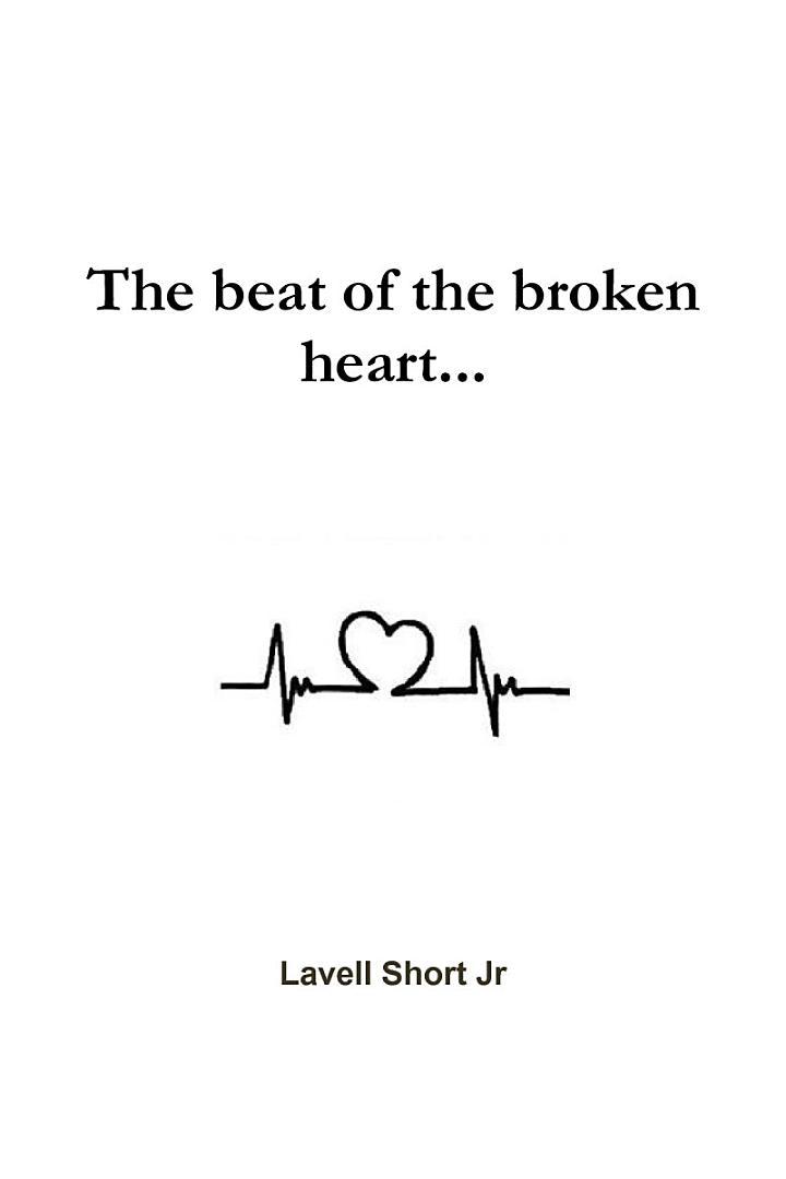 The beat of the broken heart