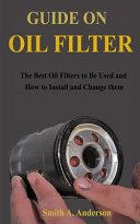 Guide on Oil Filter