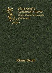 Klaus Groth's Gesammelte Werke