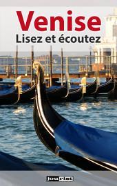 Venise: Lisez et écoutez