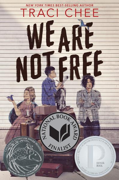 Download We Are Not Free Book
