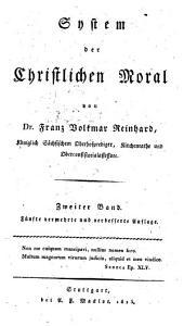 System der Christlichen Moral: Band 2