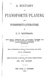 A History of Pianoforte-playing and Pianoforte-literature