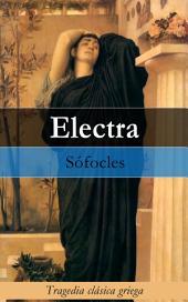 Electra: Tragedia clásica griega