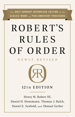 Robert s Rules of Order Newly Revised In Brief  2nd edition