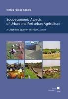 Socioeconomic Aspects of Urban and Peri urban Agriculture