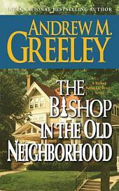 The Bishop in the Old Neighborhood: A Bishop Blackie Ryan Novel