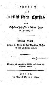 Lehrbuch der geschichte des römischen rechts, bis auf Justinian ...: Band 1