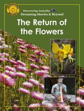 Discovering Australia: The Return of the Flowers