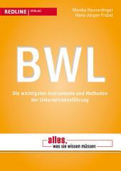 BWL: Die wichtigsten Instrumente und Methoden der Unternehmensführung