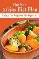 The New Atkins Diet Plan