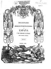 Diccionario geográfico-estadístico-histórico de España y sus posesiones de ultramar: Volumen 16