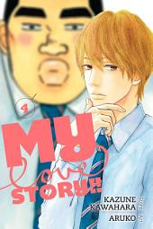 My Love Story!!: Volume 4