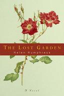 The Lost Garden: A Novel